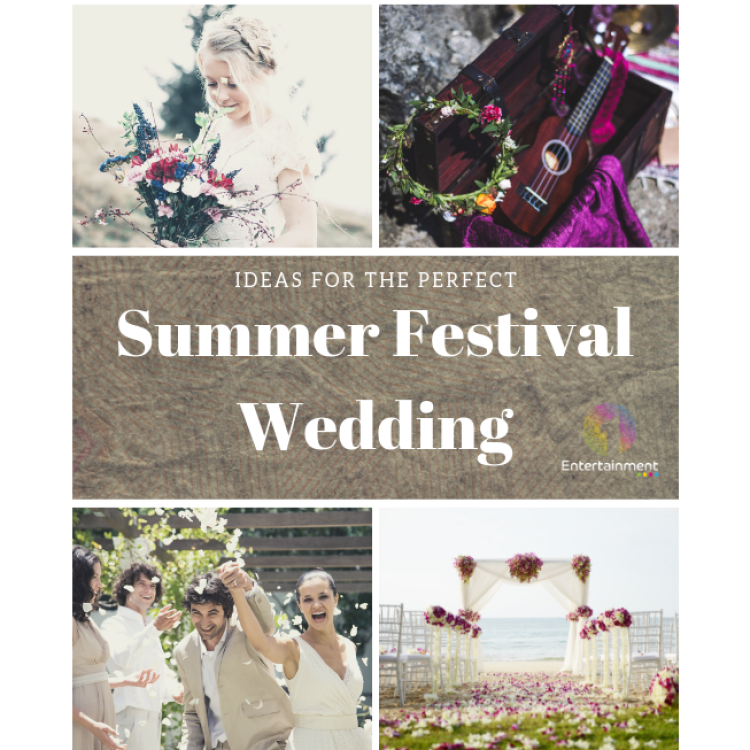 Ideas For the Perfect Summer Festival Wedding